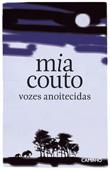 Vozes anoitecidas, par Mia Couto