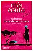 Na berma de nenhuma estrada e outros contos, par Mia Couto