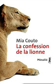 La confession de la lionne , par Mia Couto