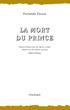 La mort du prince (théâtre). E...