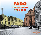 Fado (livret + 2 CD). Lisboa-Coimbra 1926-1931, par Collectif