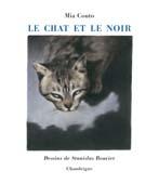 Le chat et le noir [O gato e o escuro], éd. bilingue, par Mia Couto