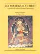Les Portugais au Tibet. Les premières relations jésuites (1624-1635)