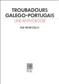 Troubadours gallego-portugais, par Collectif