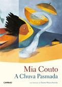 A chuva pasmada, par Mia Couto