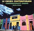 Le choro contemporain - Contemporary choro 1978-1990 livret + 2 CD), par Collectif