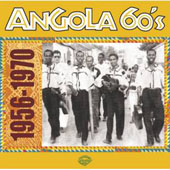 CD - Angola 60's (1956-1970), par Collectif