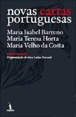 Novas cartas portuguesas, par Maria Isabel Barreno, MariaTeresaHorta &MariaVelhodaCosta