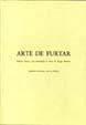Arte de Furtar, Edição crítica com introdução e notas de Roger Bismut