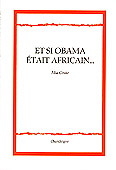 Et si Obama était africain... [suivide: Luso-Aphonies], par Mia Couto