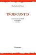 Trois contes (bilingue)