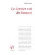 LE DERNIER VOL DU FLAMANT (roman)