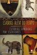 Estórias além do tempo. 42estórias contadas por escritores angolanos
