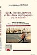 2016, Rio de Janeiro et les Jeux olympiques: une cité réinventée
