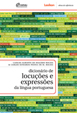 Dicionário de locuções e expressões da língua portuguesa.