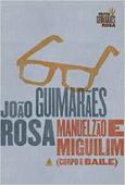 Manuelzão e Miguilim (Corpo de baile 1), par João   Guimarães Rosa