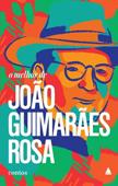 O melhor de João Guimarães Rosa (contos), par João   Guimarães Rosa