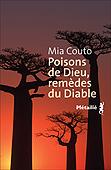 Poisons de Dieu, remèdesduDiable, par Mia Couto