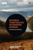 Roteiros turísticos do património mundial no norte de Portugal. Douro vinhateiro e Vale do Côa, par Collectif