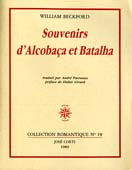 Souvenirs d'Alcobaça et Batalha, par William Beckford