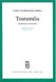 Toutaméia, par João   Guimarães Rosa