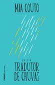 Tradutor de chuvas (poesia), par Mia Couto